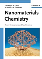 Nanomaterials Chemistry: Recent Developments…
