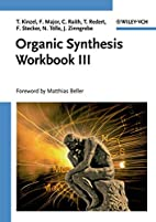 Organic Synthesis Workbook III (No. 3) by…
