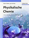 Atkins, Peter W.: Physikalische Chemie: Set Aus Lehrbuch Und Arbeitsbuch (German Edition)