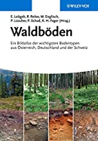Waldboden: Ein Bildatlas Der Wichtigsten…