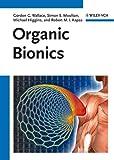 Wallace, Gordon G.: Organic Bionics