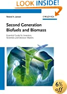 Second Generation Biofuels and Biomass: Essential Guide for Investors, Scientists and Decision Makers