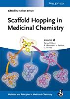 Scaffold hopping in medicinal chemistry by…