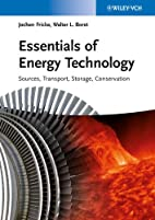 Essentials of Energy Technology: Sources,…