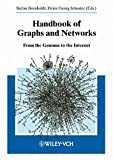 Schuster, Heinz Georg: Handbook of Graphs and Networks: From the Genome to the Internet