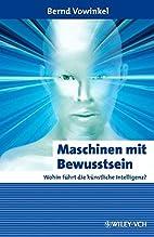 Maschinen mit Bewusstsein - Wohin führt…