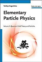 Elementary Particle Physics (vol. 1_ Quantum…