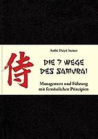 Die 7 Wege des Samurai: Management und…