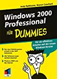 Rathbone, Andy: Windows 2000 Professional für Dummies (German Edition)
