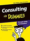 Nelson, Bob: Consulting für Dummies (German Edition)