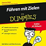 Nelson, Bob: Fuhren Mit Zielen Fur Dummies (German Edition)