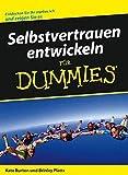 Burton, Kate: Selbstvertrauen Entwickeln Fur Dummies (German Edition)