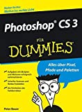 Bauer, Peter: Photoshop CS 3 für Dummies (German Edition)