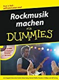 Chappell, Jon: Rockmusik Machen Fur Dummies (German Edition)