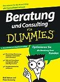 Nelson, Bob: Beratung und Consulting fur Dummies (German Edition)