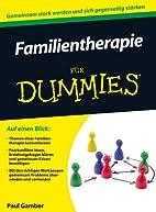 Familientherapie für Dummies by Paul Gamber