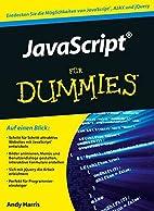 JavaScript für Dummies by Andy Harris