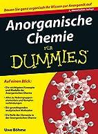 Anorganische Chemie für Dummies by Uwe…