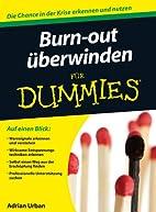 Burn-out überwinden für Dummies by Adrian…