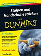 Stulpen und Handschuhe stricken für Dummies…