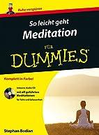 So leicht geht Meditation für Dummies…