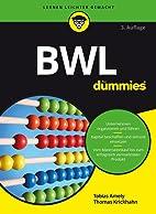 BWL für Dummies by Tobias Amely