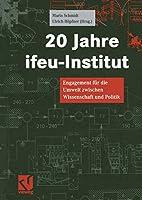 Zwanzig (20) Jahre ifeu- Institut.…