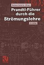 Fuhrer Durch Die Stromungslehre by Ludwig…