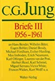 Jung, Carl Gustav: Briefe 1955-1961,  Band 3