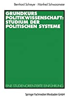 Grundkurs Politikwissenschaft: Studium der…