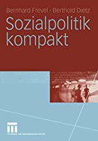 Sozialpolitik kompakt by Bernhard Frevel