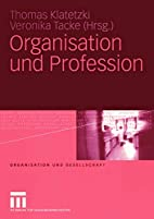 Organisation und Profession (Organisation…