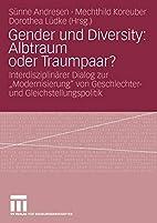 Gender und Diversity: Albtraum oder…