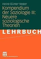 Kompendium der Soziologie III: Neuere…