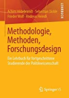 Methodologie, Methoden, Forschungsdesign:…