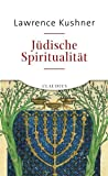 Kushner, Lawrence: Jüdische Spiritualität