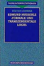 Edmund Husserls Formale und transzendentale…
