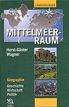 Mittelmeerraum by Horst Günter Wagner