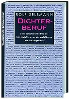 Dichterberuf by Rolf Selbmann
