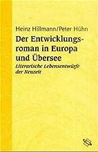 Der Entwicklungsroman in Europa und Übersee…