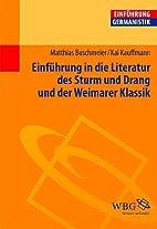 Einführung In Die Literatur Des Sturm Und…