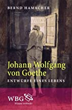 Johann Wolfgang von Goethe by Bernd Hamacher