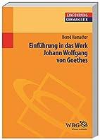 Einführung in das Werk Johann Wolfgang von…