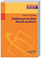Einführung in das Werk Heinrich von Kleists…