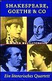 Weintraub, Stanley: Shakespeare, Goethe und Co. Kartenspiel. Ein literarisches Quartett der Winkler Weltliteratur.