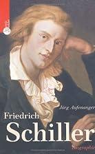Friedrich Schiller by Jörg Aufenanger