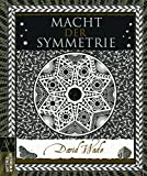 David Wade: Macht der Symmetrie