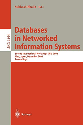 databases-in-networked-information-systems-second-international-workshop-dnis-2002-aizu-japan-december-16-18-2002-proceedings-lecture-notes-in-computer-science