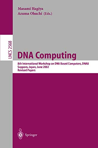 dna-computing-8th-international-workshop-on-dna-based-computers-dna8-sapporo-japan-june-10-13-2002-revised-papers-lecture-notes-in-computer-science