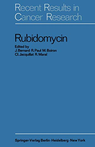 rubidomycin-a-new-agent-against-cancer-recent-results-in-cancer-research